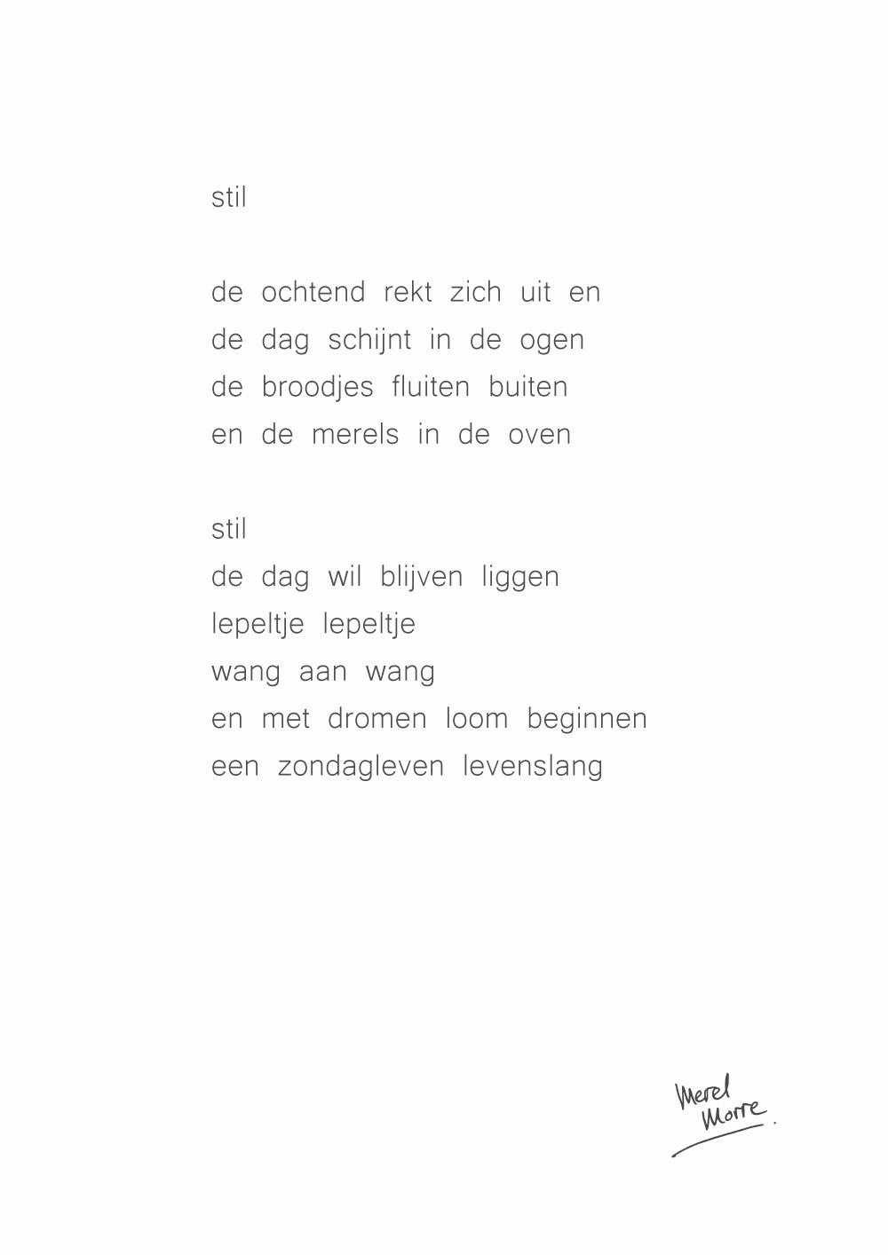 Verwonderlijk MEREL MORRE | DICHTER EN TEKSTSCHRIJVER. WOONT IN EINDHOVEN VW-97